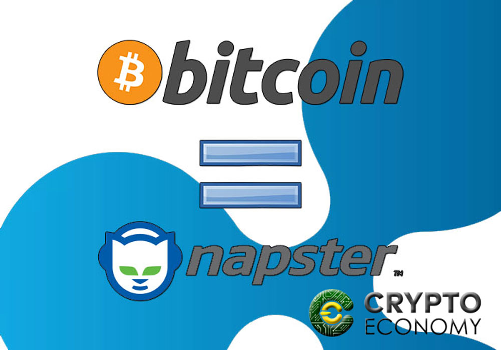 Bitcoin Naspster of criptocurrencies