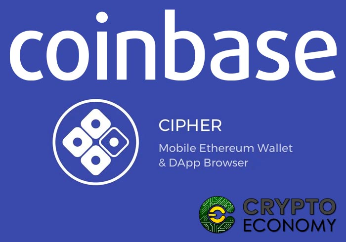 Coinbase there acquires Cipher the seeker of DApp Ethereum and Wallet
