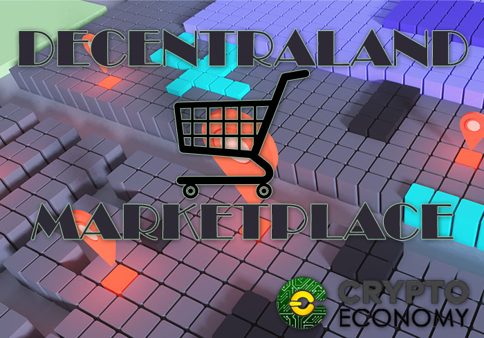 Decentraland anuncia su marketplace