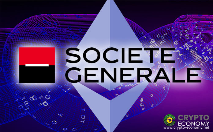 Societe Generale Group Issues Bonds worth $112 Million on Ethereum Network