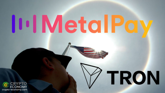 Tron Partners With Digital Money Transfer Provider Metal Pay Enabling Instant Purchase of TRX in the US