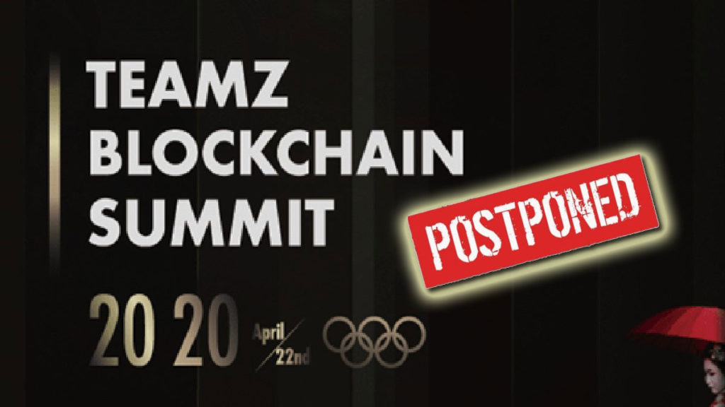 TEAMZ Blockchain Summit postponed due to Coronavirus