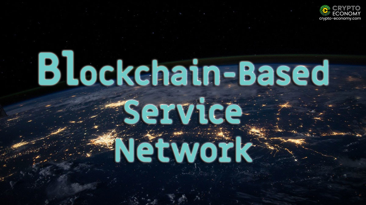 Blockchain-Based Service Network (BSN) - What it is?