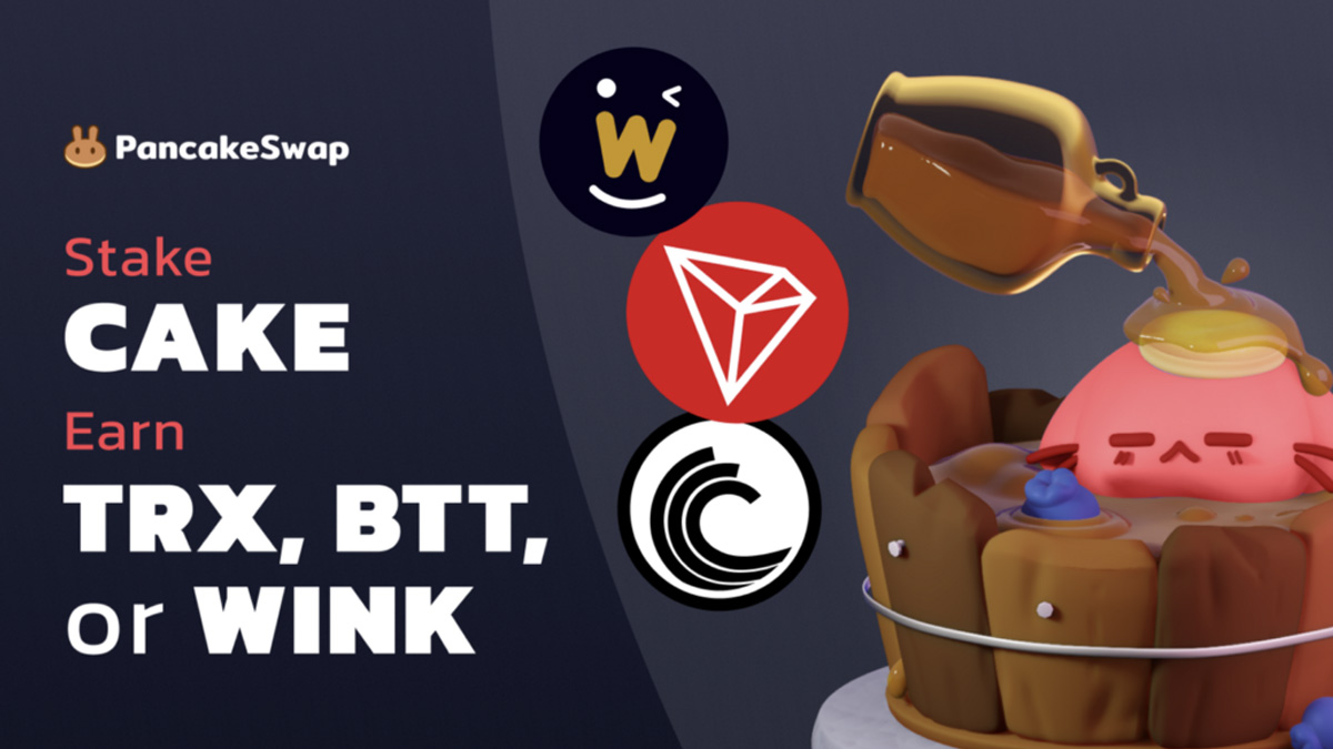 PancakeSwap Adds TRON, WINkLink, and BitTorrent to Syrup Pool - Crypto Economy