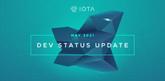 IOTA Published May 2021 Dev Status Update